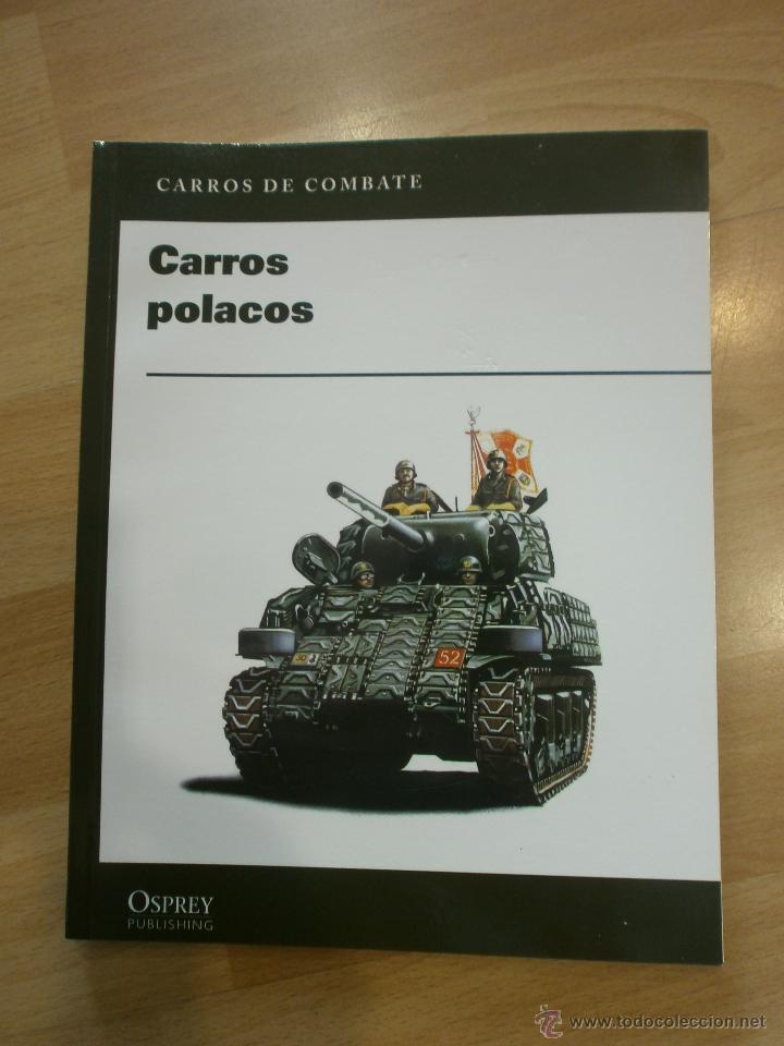 CARROS DE COMBATE (OSPREY). CARROS POLACOS (Militar - Libros y Literatura Militar)