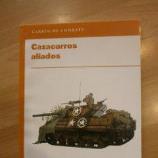 Militaria: CARROS DE COMBATE (OSPREY). CAZACARROS ALIADOS. Lote 54006372