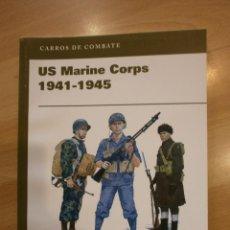 Militaria: CARROS DE COMBATE (OSPREY). US MARINE CORPS 1941-1945. Lote 54007097