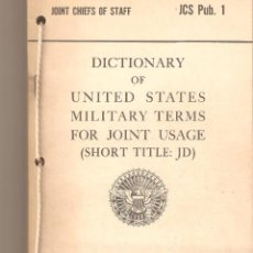 Militaria: DICTIONARY OF UNITED STATES MILITARY TERMS FOR JOINT USAGE. 1962. DICCIONARIO TÉRMINOS MILITARES.. Lote 54016266