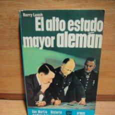 Militaria: EL ALTO ESTADO MAYOR ALEMAN - BARRY LEACH. Lote 54030919