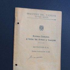 Militaria: MINISTERIO DEL EJERCITO AÑO 1940 / NORMAS COMUNES SOBRE LA INSTRUCCION A PIE / E. 5.. Lote 54033247