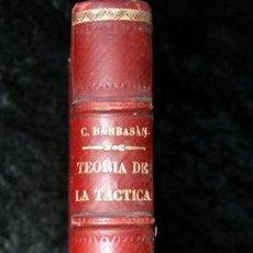 Militaria: 1889 - MILITAR - TEORIA DE TACTICA - CON MAPAS DESPLEGABLES - CASTRO BARBASAN LAGUERUELA. Lote 54046285