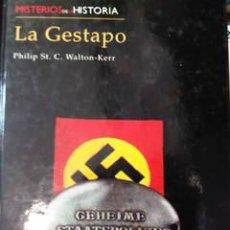 Militaria: LA GESTAPO. MISTERIOS DE LA HISTORIA. Lote 54067116