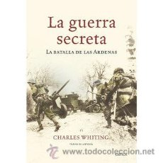 Militaria: LA GUERRA SECRETA. SEGUNDA GUERRA MUNDIAL. Lote 54067279