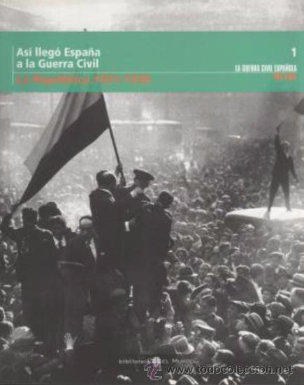 LA REPÚBLICA 1931-1936 (Militar - Libros y Literatura Militar)