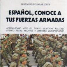 Militaria: ESPAÑOL, CONOCE A TUS FUERZAS ARMADAS. Lote 54138213