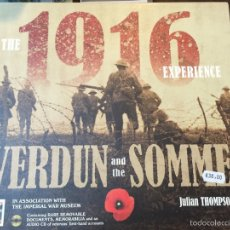 Militaria: THE 1916 EXPERIENCE. VERDUN AND THE SOMME. Lote 54159099