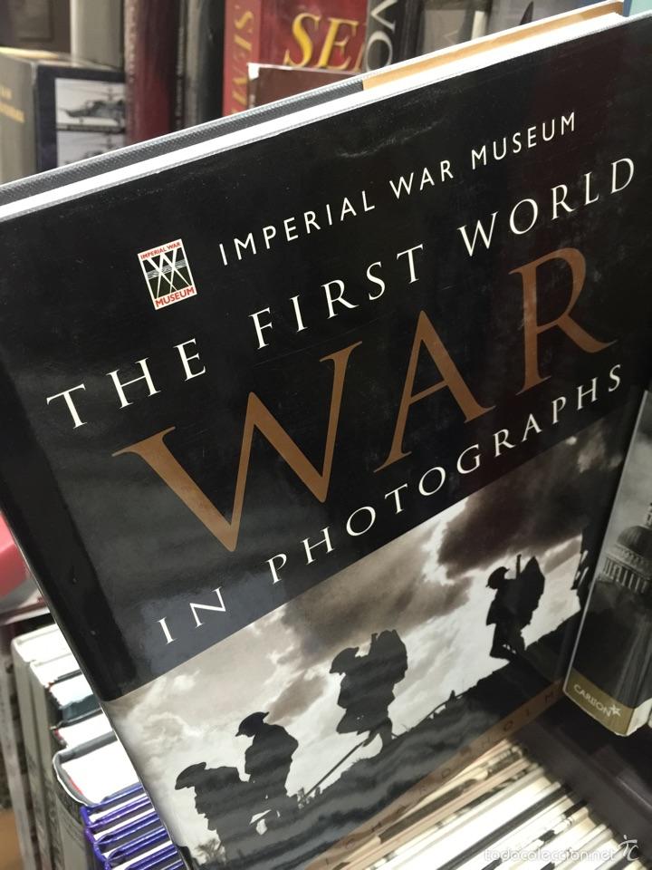 THE FIRST WORLD WAR IN PHOTOGRAPHS. IMPERIAL WAR MUSEUM (Militar - Libros y Literatura Militar)