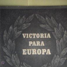 Militaria: VICTORIA PARA EUROPA - DISCURSO DE ADOLF HITLER DEL 31 OCTUBRE 1941 - COMPLETAMENTE ILUSTRADO. Lote 54233057