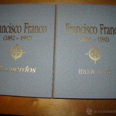 Militaria: FRANCISCO FRANCO 1892 - 1992 -- RECUERDOS - EDICIÓN FACSÍMIL . Lote 54306637