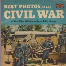 Militaria: BEST PHOTOS OF THE CIVIL WARD ( GUERRA DE SECESION ). Lote 54376927