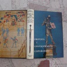Militaria: L´ARNES DEL CAVALLER, ARMES I ARMADURES CATALANES MEDIEV, EN CATALAN, MARTI DE RIQUER, MUY ILUSTRADO. Lote 54384436