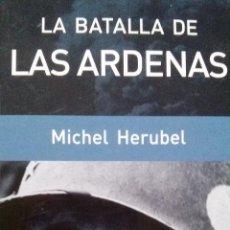 Militaria: LA BATALLA DE LAS ARDENAS.. Lote 54425121
