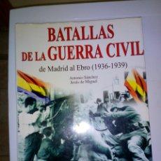 Militaria: BATALLAS DE LA GUERRA CIVIL. Lote 54467656