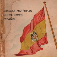 Militaria: NOVAS : ÇHARLAS MARÍTIMAS CON EL JOVEN ESPAÑOL (FALANGE ESPAÑOLA, 1943). Lote 54494204