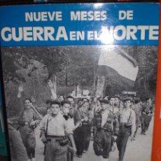 Militaria: LIBRO NUEVE MESES DE GUERRA EN EL NORTE MARTINEZ BANDE. Lote 54519319