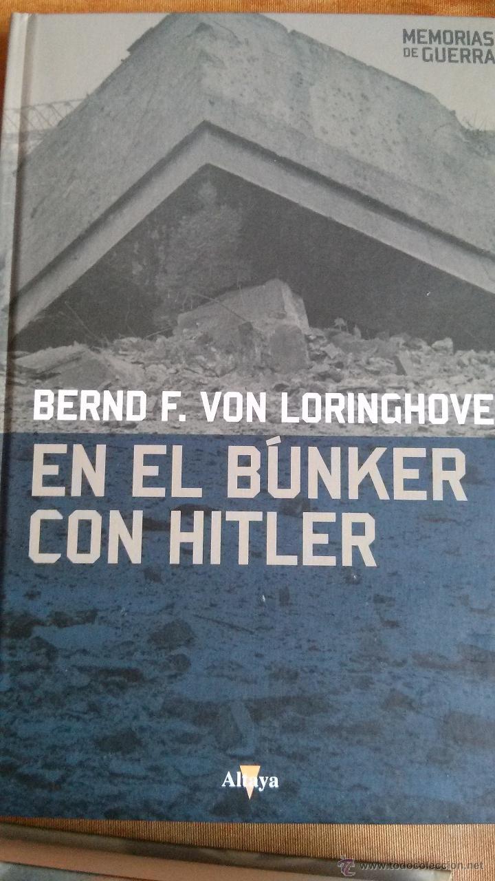 EN EL BUNKER CON HITLER. (Militar - Libros y Literatura Militar)