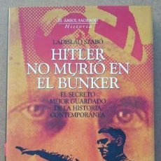 Militaria: HITLER NO MURIÓ EN EL BUNKER. Lote 54614032