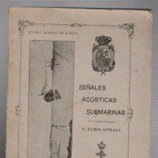 Militaria: RAMÓN ESTRADA.SEÑALES ACÚSTICAS SUBMARINAS.REVISTA GENERAL DE MARINA.JULIO 1907. Lote 54638386