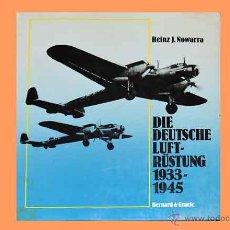Militaria: LIBRO EN ALEMÁN TITULADO: DIE DEUTSCHE LUFT-RÜSTUNG (1933-45). (ARMAMENTO AÉREO ALEMÁN 1933-45). Lote 54644797