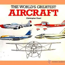 Militaria: LIBRO EN INGLÉS: THE WORLD'S GREATEST AIRCRAFTS (OCASIÓN). Lote 54645329