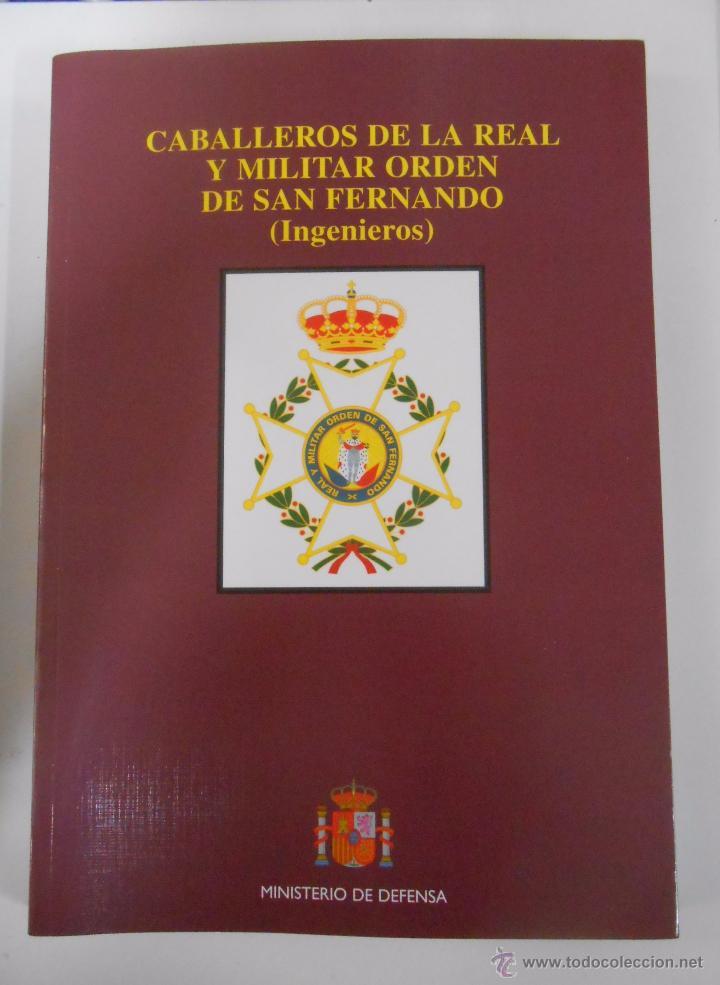 CABALLEROS DE LA REAL Y MILITAR ORDEN DE SAN FERNANDO. INGENIEROS. JUAN CARRILLO DE ALBORNOZ. TDK238 (Militar - Libros y Literatura Militar)