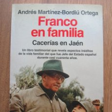 Militaria: FRANCO EN FAMILIA. CACERIAS EN JAEN.. Lote 54650443