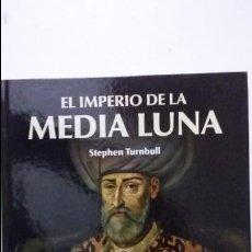 Militaria: EL IMPERIO DE LA MEDIA LUNA. OSPREY MEDIEVAL. Lote 54720071