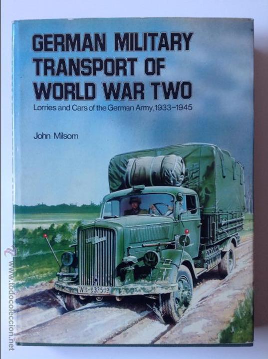 II GM TRANSPORTES WERHRMATCH (Militar - Libros y Literatura Militar)