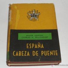 Militaria: ESPAÑA CABEZA DE PUENTE.MAYOR GENERAL CHARLES A. WILLOUGBY.AÑO 1952. Lote 54799908