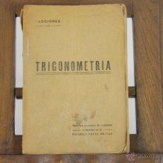 Militaria: 5777- TRIGONOMETRIA. LUIS CERVERA Y JACOME. IMP.DE CLETO VALLINAS. 1930.. Lote 48534774