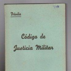 Militaria: JOSÉ MARÍA DÁVILA Y HUGUET.CÓDIGO DE JUSTICIA MILITAR.. Lote 54810507