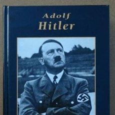 Militaria: ADOLF HITLER - GRANDES BIOGRAFIAS. Lote 54828199