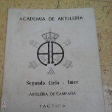 Militaria: ACADEMIA ARTILLERIA IMEEC. Lote 50987144