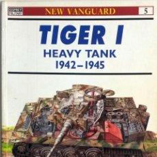 Militaria: LIBRO TIGER I HEAVY TANK 1942 - 1945.. Lote 55048061
