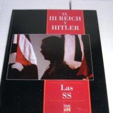 Militaria: LIBROS EL III REICH Y HITLER-LAS SS. Lote 55128647