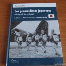 Militaria: OSPREY - FUERZAS DE ELITE: LOS PARACAIDISTAS JAPONESES EN LA SEGUNDA GUERRA MUNDIAL. Lote 98761918