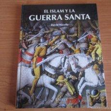 Militaria: OSPREY - EDAD MEDIA: EL ISLAM Y LA GUERRA SANTA. Lote 55361764