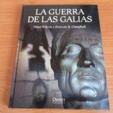 Militaria: OSPREY - GRANDES BATALLAS : LA GUERRA DE LAS GALIAS. Lote 93705493