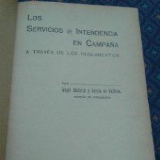Militaria: 383 - LOS SERVICIOS DE INTENDENCIA EN CAMPAÑA A TRAVÉS DE LOS REGLAMENTOS ANGEL BALDRICH 1934 . Lote 55782529