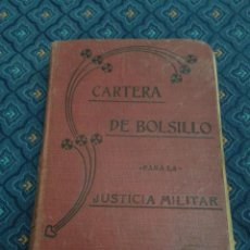 Militaria: 384 - CARTERA PARA LA ADMINISTRACIÓN DE JUSTICIA EN EL EJÉRCITO TRÁPAGA Y BLANCO 1920. Lote 55782557