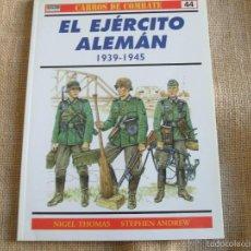 Militaria: EL EJERCITO ALEMAN 1939-1945. Lote 55785277