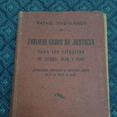 Militaria: 386 - FORMUJLARIOS DE JUSTICIA PARA LOS EJERCITOS DE TIERRA MAR Y AIRE RAFAEL DIAZ LLANOS. Lote 55796776
