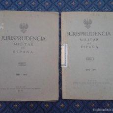 Militaria: 387 - JURISPRUDENCIA MILITAR DE ESPAÑA 2 TOMOS - 1940-1942 1943-1944. Lote 55796864