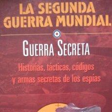 Militaria: LA SEGUNDA GUERRA MUNDIAL. GUERRA SECRETA.. Lote 55800287