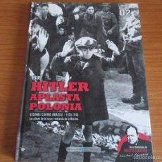 Militaria: BIBLIOTECA EL MUNDO: SEGUNDA GUERRA MUNDIAL Nº 2: HITLER APLASTA POLONIA. Lote 55824030