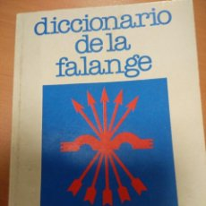 Militaria: ANTIGUO DICCIONARIO DE LA FALANGE, POR EDUARDO ALVAREZ DOPESA, EDITADO POR LIBROS MOSQUITO. Lote 55892027