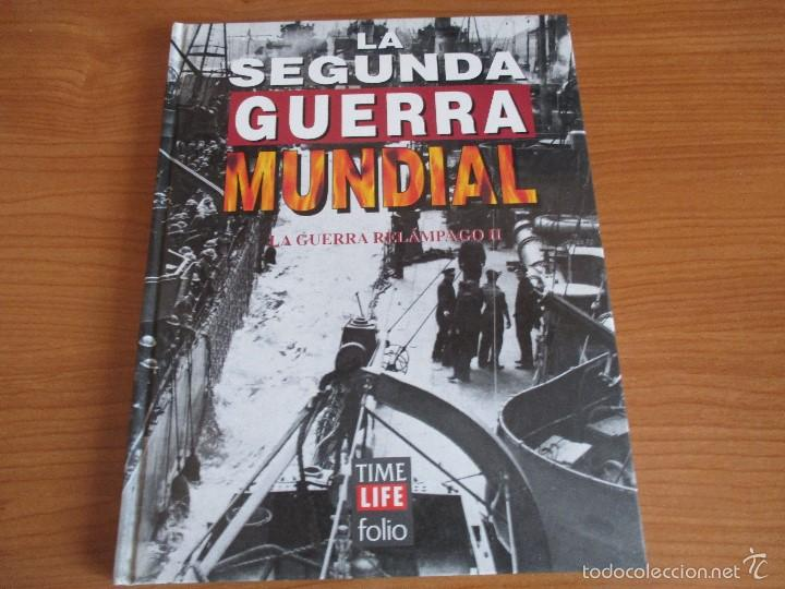 LA 2ª GUERRA MUNDIAL - TIME LIFE FOLIO: Nº 6: LA GUERRA RELAMPAGO II (Militar - Libros y Literatura Militar)
