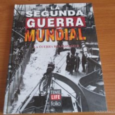 Militaria: LA 2ª GUERRA MUNDIAL - TIME LIFE FOLIO: Nº 6: LA GUERRA RELAMPAGO II. Lote 57746169